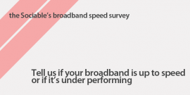 Tell us if your broadband is up to speed or if it's under performing