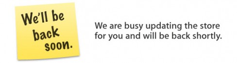 """""""We'll be back soon"""" message usually signals store upgrades"""