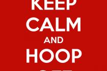 Keep Calm and Hoop Off