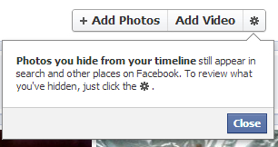 Photos you hide from your timeline still appear in search and other places on Facebook. To review what you've hidden, just click the cog.