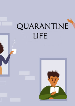 social distancing, quarantine life